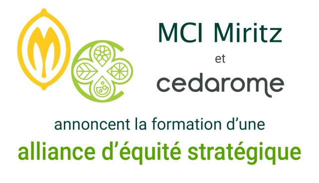MCI et Cedarome annoncent la formation d'une alliance d'équité stratégique